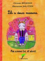 Lili a deux maisons