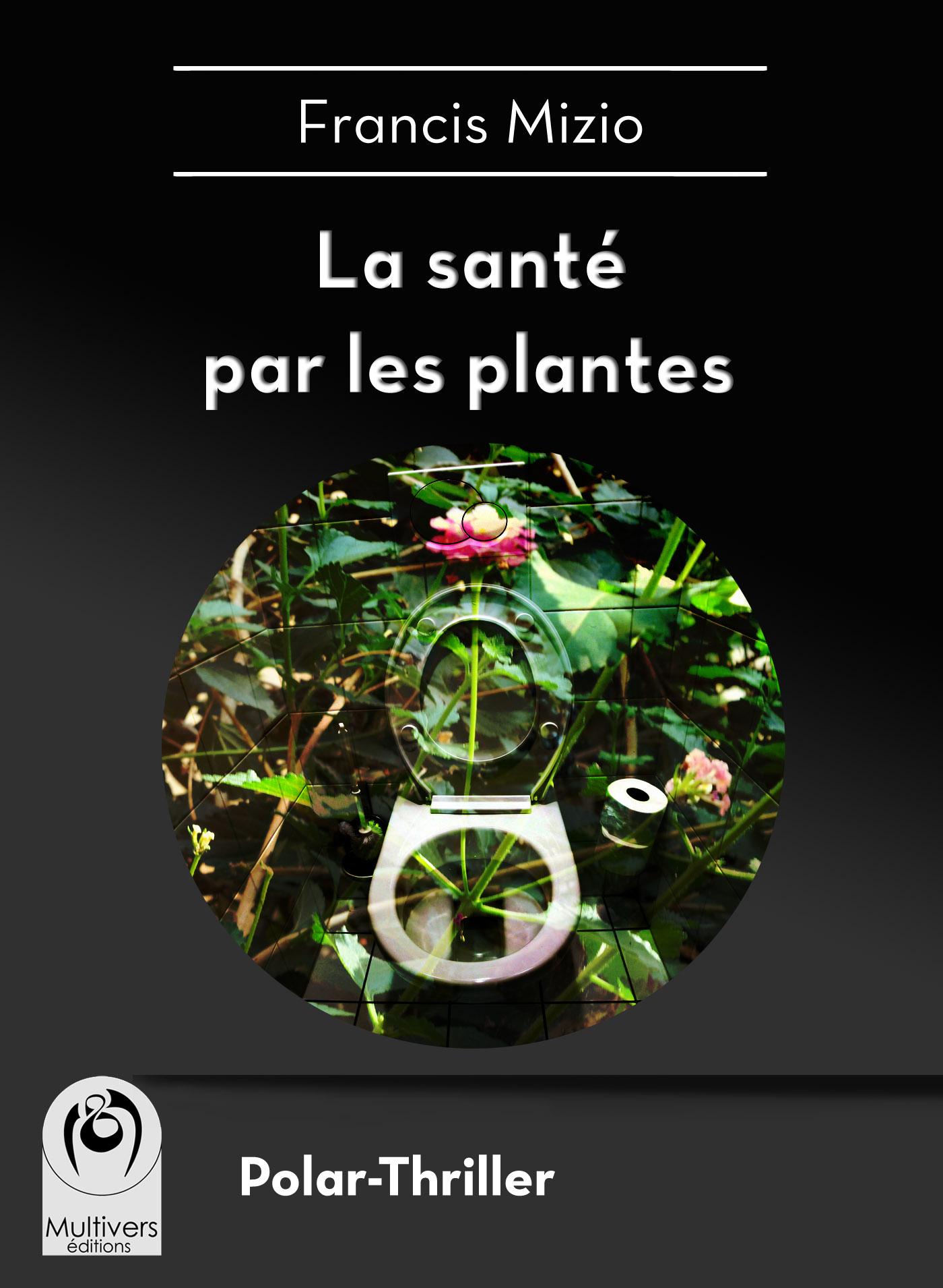 La santé par les plantes (numérique + papier)