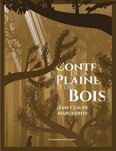 Conte de la plaine et des bois de Jean-Claude MARGUERITE (La Bibliothèque voltaïque)