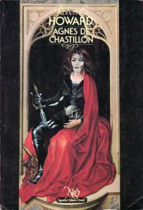 Agnès de Chastillon de Robert E. HOWARD (NeO (Fantastique / SF / Aventure))