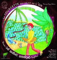 La courgette qui valait de l'or, conte du Sri Lanka, livre+CD