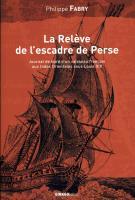 La Relève de l'escadre de Perse