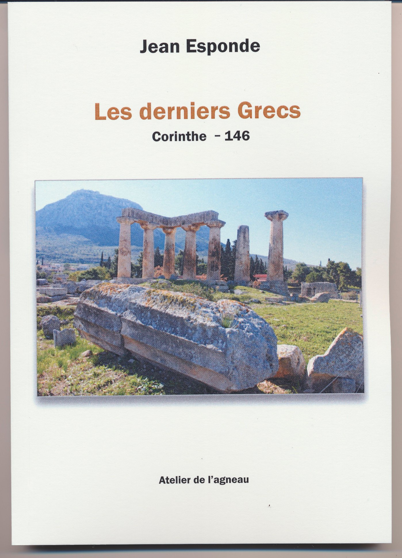 Les derniers grecs, Corinthe, 146 av.J.C