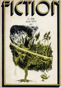 Fiction n° 248 de Michel  JEURY, Bruce McALLISTER, Bernard MATHON, Vincent KING, René DURANT, Avram DAVIDSON, Jean-Pierre ANDREVON, Gene WOLFE, Bernard BLANC (Fiction)