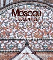 Moscou, l'essentiel
