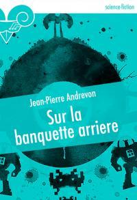 Sur la banquette arrière de Jean-Pierre ANDREVON