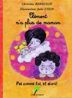 Clément n'a plus de maman
