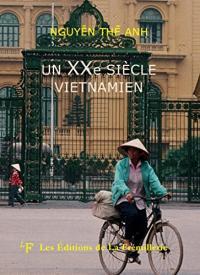 Un vingtième siècle vietnamien