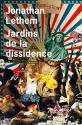 Jardins de la dissidence de Jonathan LETHEM