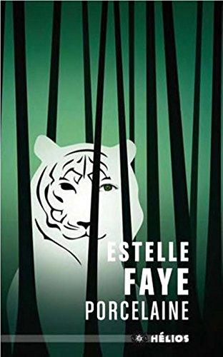 Procelaine, Estelle Faye