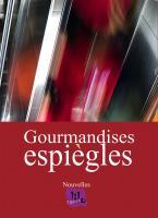 GOURMANDISES ESPIEGLES