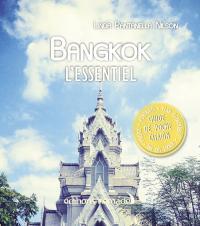 Bangkok, l'essentiel