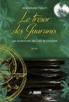 Le trésor des Guaranis, Les aventures de Loïc le corsaire, tome 3