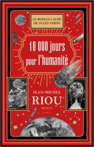 10 000 jours pour sauver l'humanité