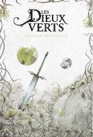 Les Dieux verts de Nathalie HENNEBERG (L'Âge d'or de la fantasy)