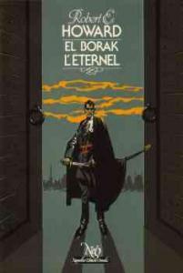 El Borak l'éternel de Robert E. HOWARD (NeO (Fantastique / SF / Aventure))
