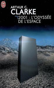 2001 : L'odyssée de l'espace de Arthur C. CLARKE (J'ai Lu SF)