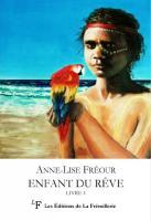Enfant du rêve Livre 1 : La Grande terre australe