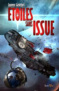 Étoiles sans issue de Laurent  GENEFORT (Space Opera)