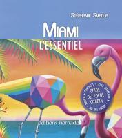 Miami, l'essentiel