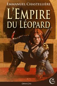 L'Empire du léopard de Emmanuel  CHASTELLIÈRE (Fantasy)