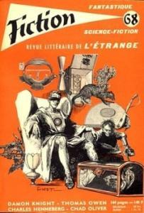 Fiction n° 68 de Charles HENNEBERG, Damon KNIGHT,  BELEN, Reginald BRETNOR, Anne McCAFFREY, Thomas OWEN, Idris SEABRIGHT, Floyd L. WALLACE, Chad OLIVER (Fiction)