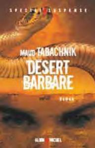 Désert barbare de Maud TABACHNIK (ALBIN MICHEL)