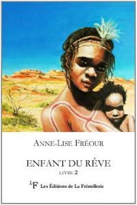 Enfant du rêve - livre 2 - La rencontre