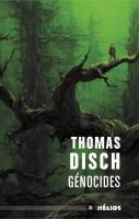 Génocides de Thomas Michael DISCH (Hélios)