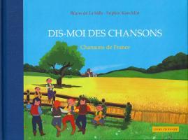 Dis-moi des chansons... de France