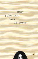 Yoko Ono dans le texte