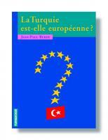 La Turquie est-elle européenne ?