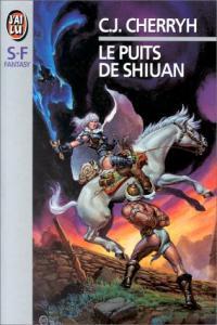Le Puits de Shiuan de Carolyn Janice CHERRYH (J'ai Lu SF)