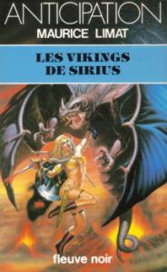 Les Vikings de Sirius de Maurice LIMAT (Anticipation)