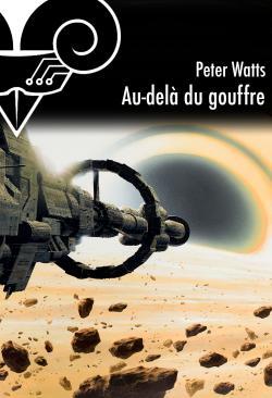 Au-delà du gouffre de Peter WATTS
