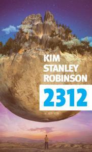 2312 de Kim Stanley ROBINSON (Exofictions)