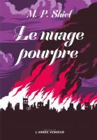 Le Nuage pourpre de Matthew Phipps SHIEL (L'ARBRE VENGEUR)
