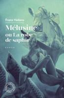 Mélusine ou la robe de saphir de Franz HELLENS (Espace Nord)