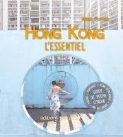 Hong Kong, l'essentiel