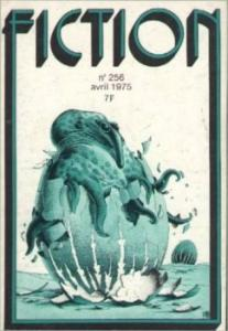 Fiction n° 256 de Jack WILLIAMSON, Frederik POHL, Vonda N. McINTYRE, William TENN, Bernard MATHON, Thomas OWEN (Fiction)