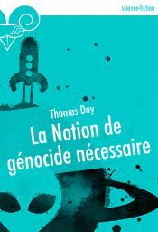 La Notion de génocide nécessaire de Thomas DAY