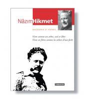 Nâzîm Hikmet Biographie et Poèmes
