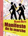 Manifeste de la marche de Olivier BLEYS
