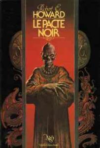 Le Pacte noir de Robert E. HOWARD, François TRUCHAUD (NeO (Fantastique / SF / Aventure))