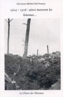 1914-1918 : ainsi meurent les hommes...