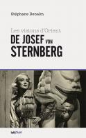 Les visions d'Orient de Josef von Sternberg