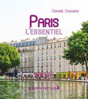 Paris, l'essentiel