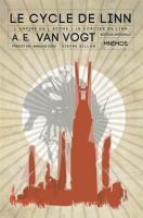Le Cycle de Linn de Alfred Elton VAN VOGT (Intégrales)