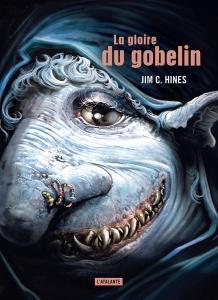 La Gloire du gobelin de Jim C.  HINES (La Dentelle du Cygne)