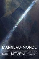 L'Anneau-Monde - Intégrale de Larry NIVEN (Intégrales)